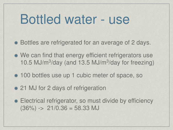 Bottled water - use