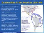 communities in the americas 2001 04