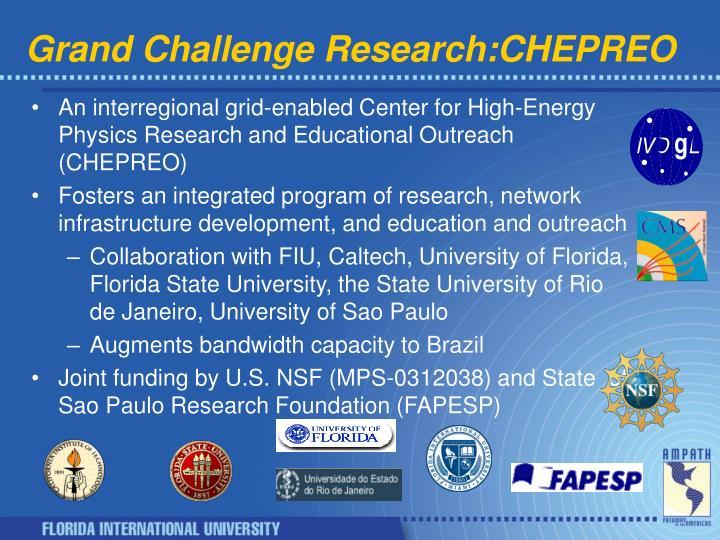 Grand Challenge Research:CHEPREO