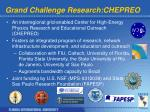 grand challenge research chepreo