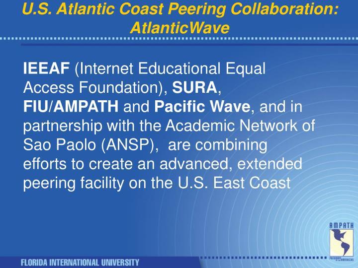 U.S. Atlantic Coast Peering Collaboration: