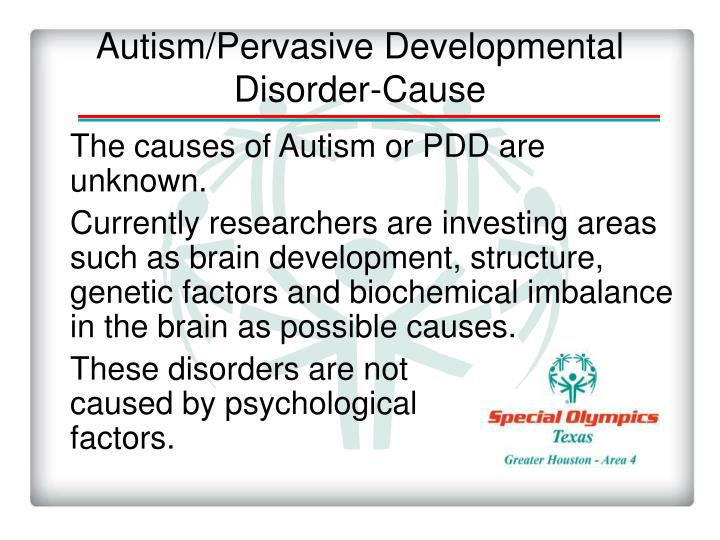 Autism/Pervasive Developmental Disorder-Cause