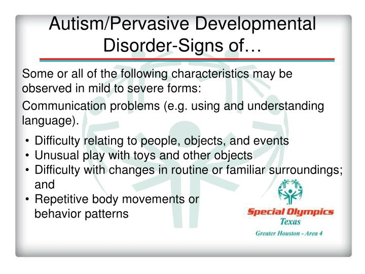 Autism/Pervasive Developmental Disorder-Signs of…