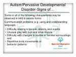 autism pervasive developmental disorder signs of