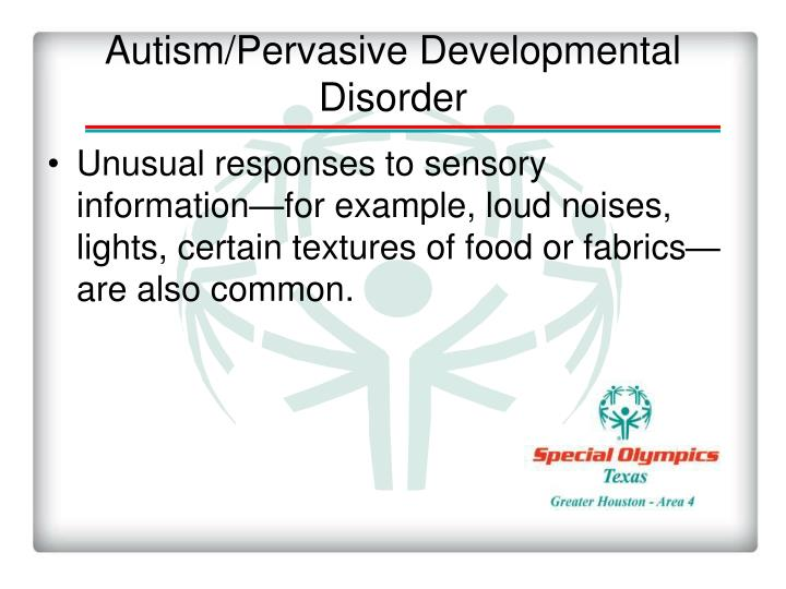Autism/Pervasive Developmental Disorder