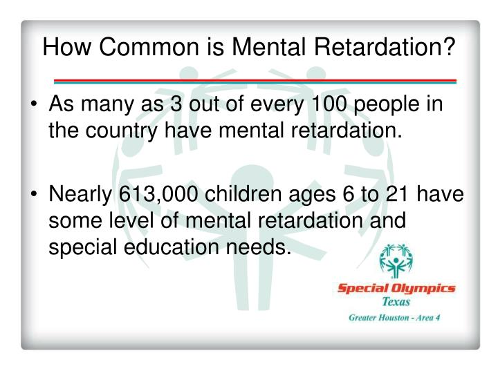 How Common is Mental Retardation?