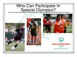 who can participate in special olympics