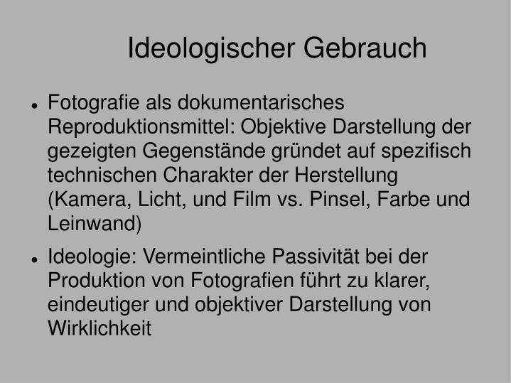 Ideologischer Gebrauch