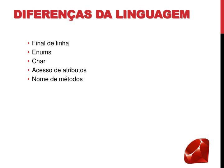 Diferenças da linguagem