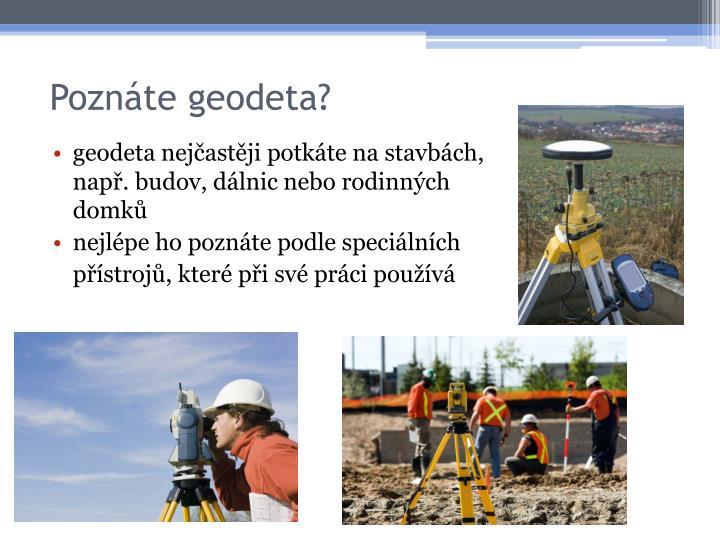 Poznáte geodeta?