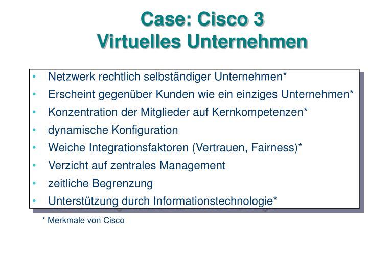 Case: Cisco 3