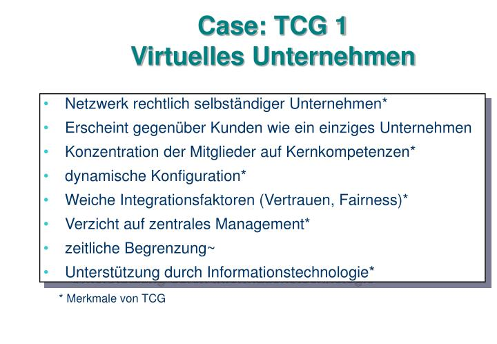 Case: TCG 1