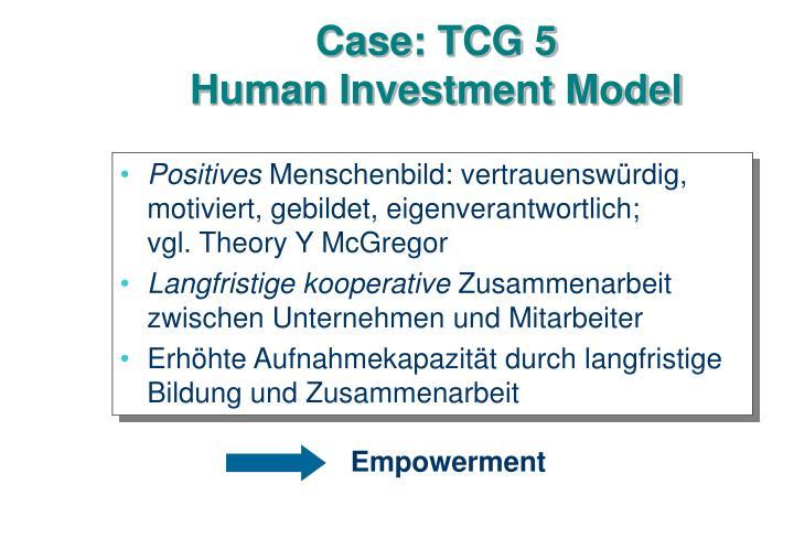Case: TCG 5