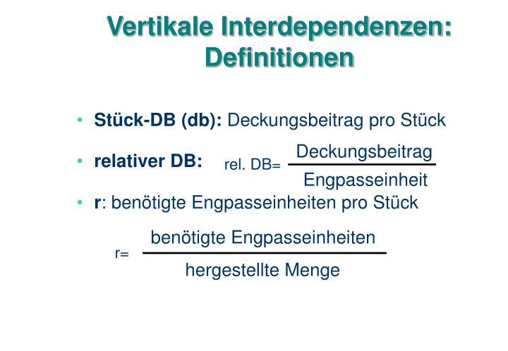 Vertikale Interdependenzen: Definitionen