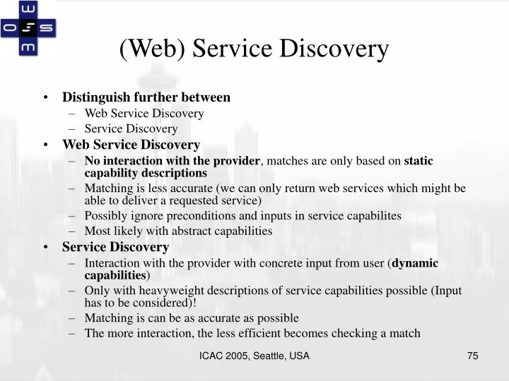(Web) Service Discovery