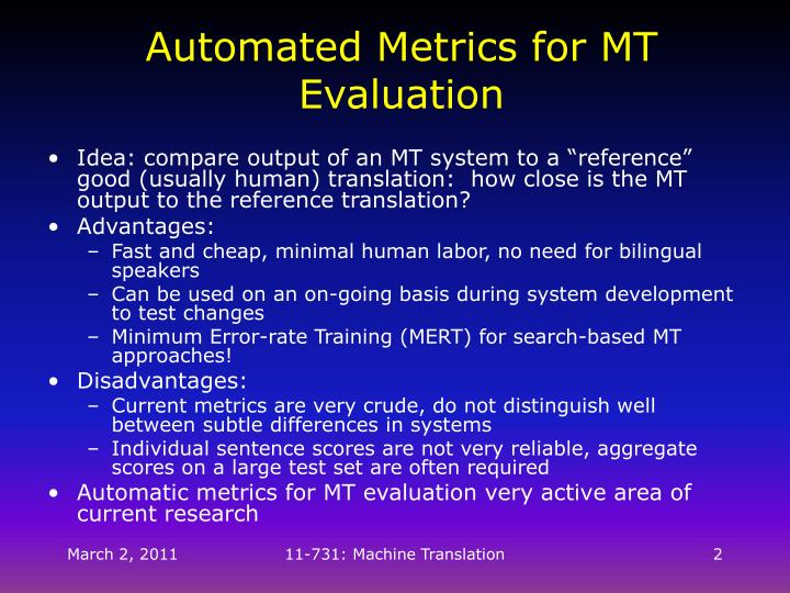 Automated metrics for mt evaluation1