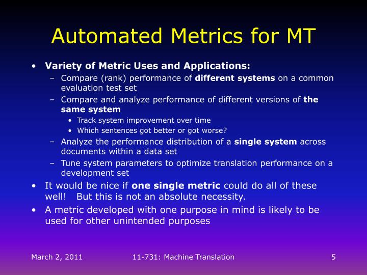 Automated Metrics for MT