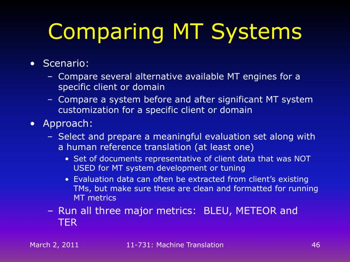 Comparing MT Systems