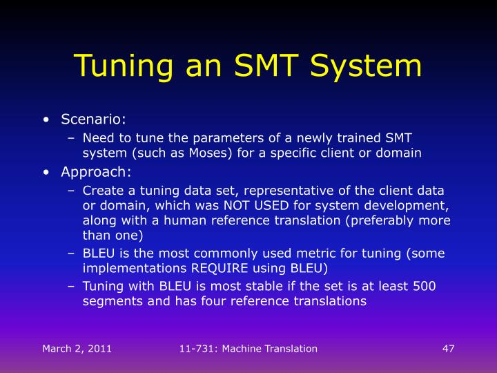 Tuning an SMT System