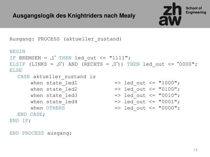 Ausgangslogik des Knightriders nach Mealy