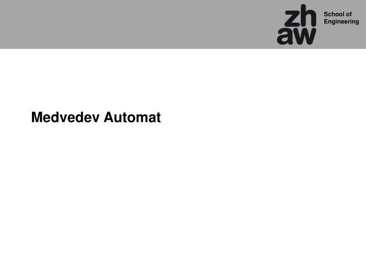 Medvedev Automat