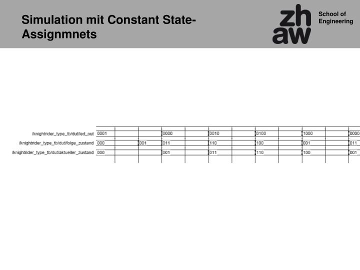 Simulation mit Constant State-Assignmnets
