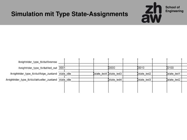 Simulation mit Type State-Assignments