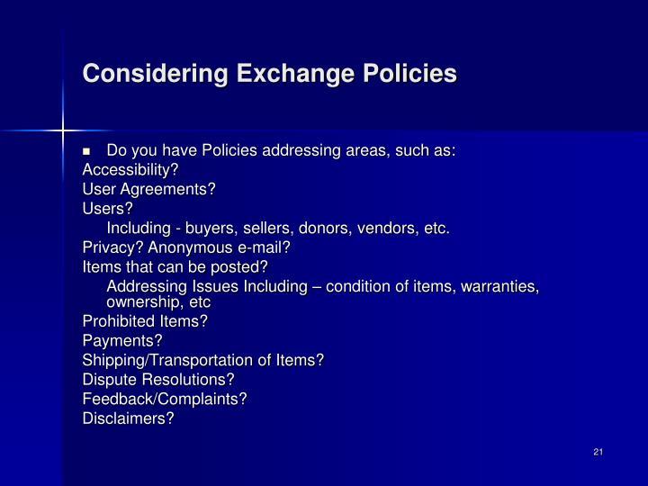 Considering Exchange Policies