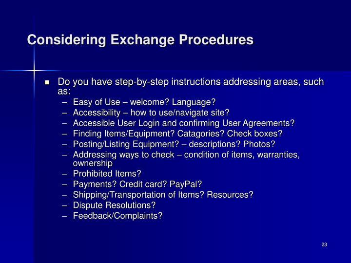 Considering Exchange Procedures