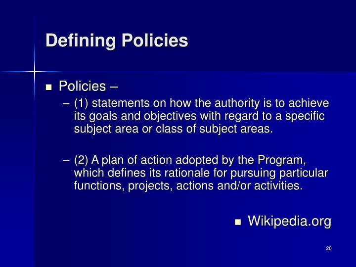 Defining Policies