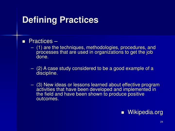 Defining Practices