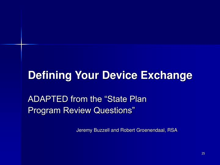 Defining Your Device Exchange