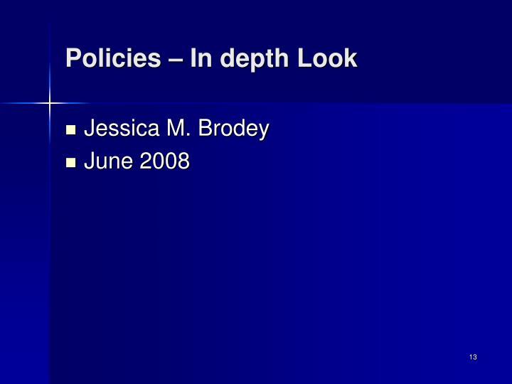 Policies – In depth Look