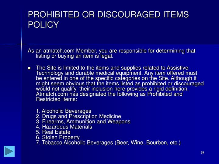 PROHIBITED OR DISCOURAGED ITEMS POLICY