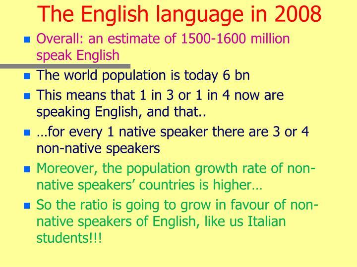 The English language in 2008