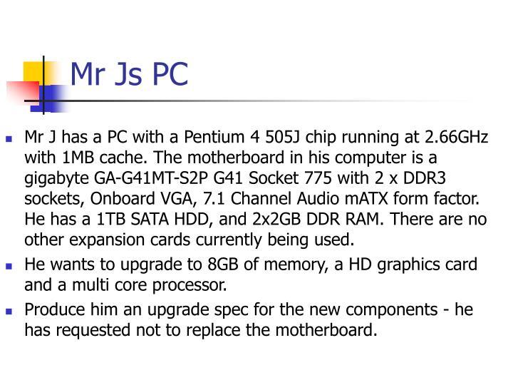 Mr Js PC
