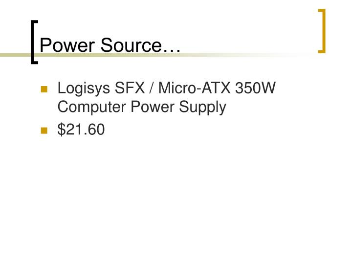 Power Source…