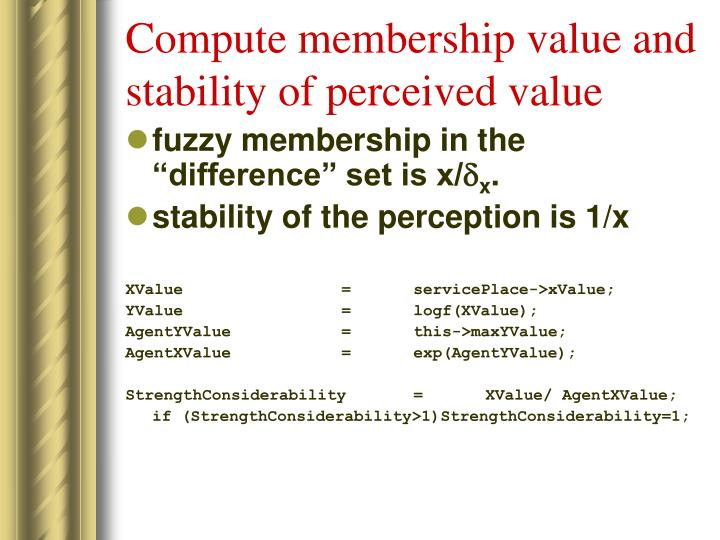 Compute membership value and stability of perceived value
