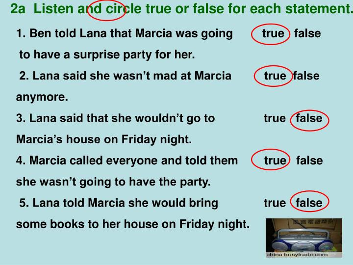 2a  Listen and circle true or false for each statement.