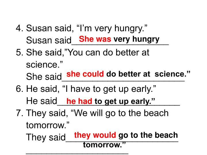 "4. Susan said, ""I'm very hungry."""