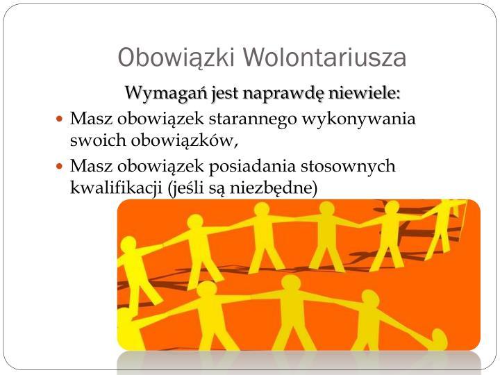 Obowiązki Wolontariusza