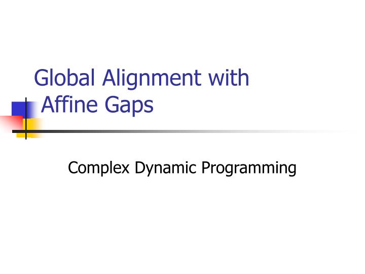 Global Alignment with
