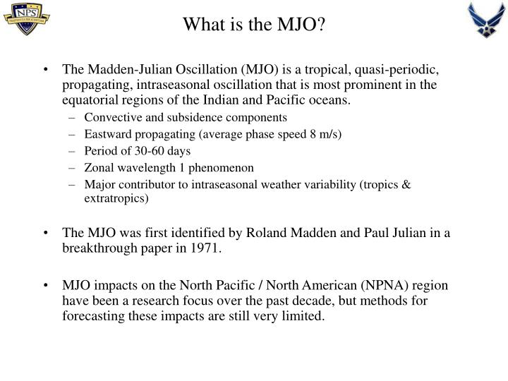 What is the MJO?