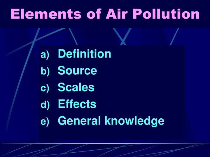 Elements of Air Pollution