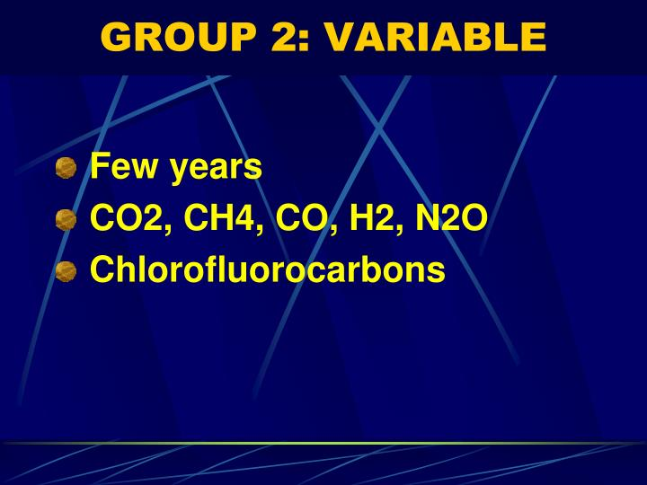 GROUP 2: VARIABLE