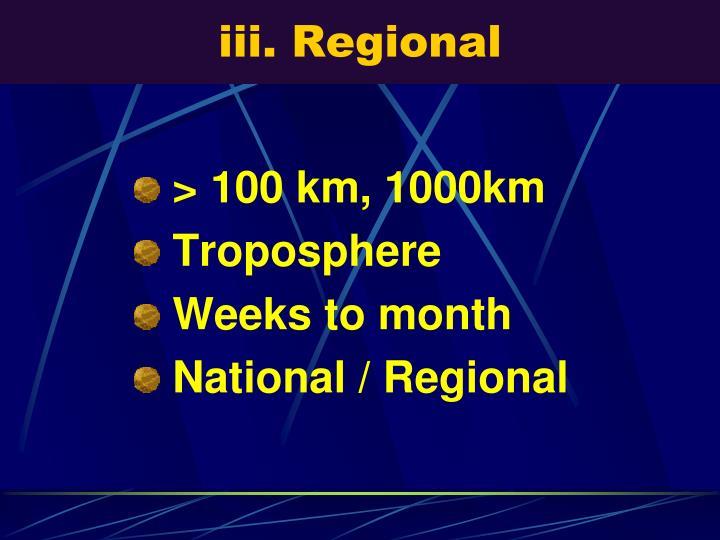 iii. Regional