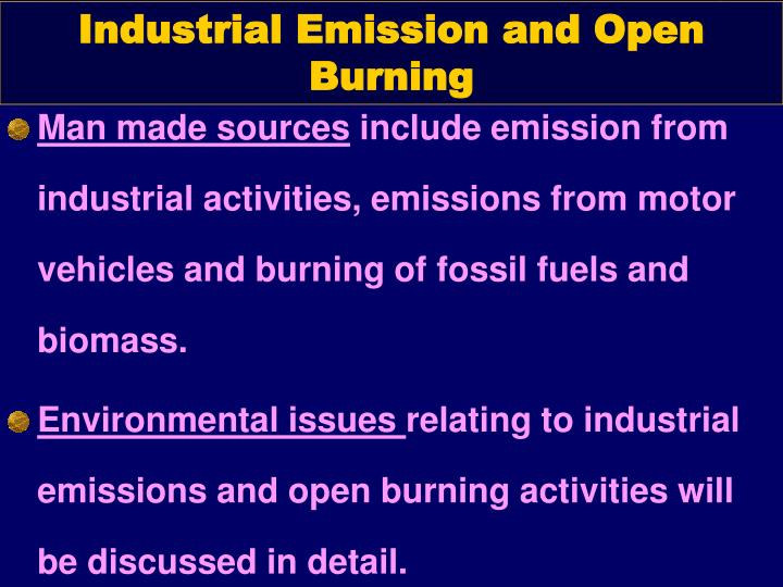 Industrial Emission and Open Burning