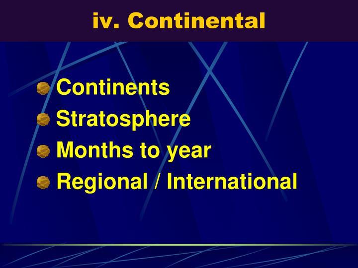 iv. Continental