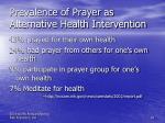 prevalence of prayer as alternative health intervention