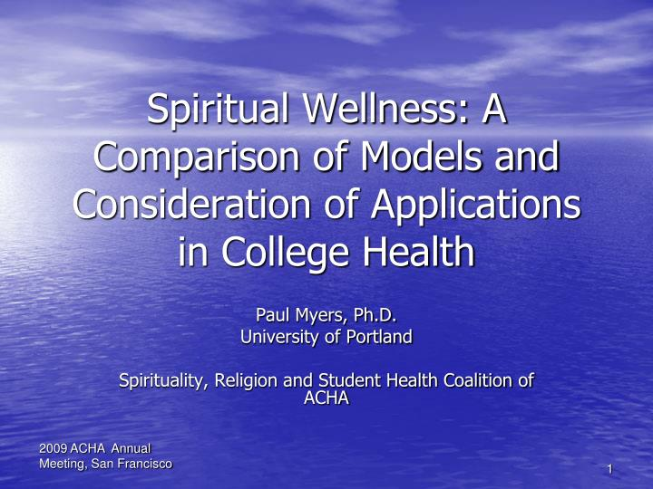 spiritual wellness a comparison of models and consideration of applications in college health